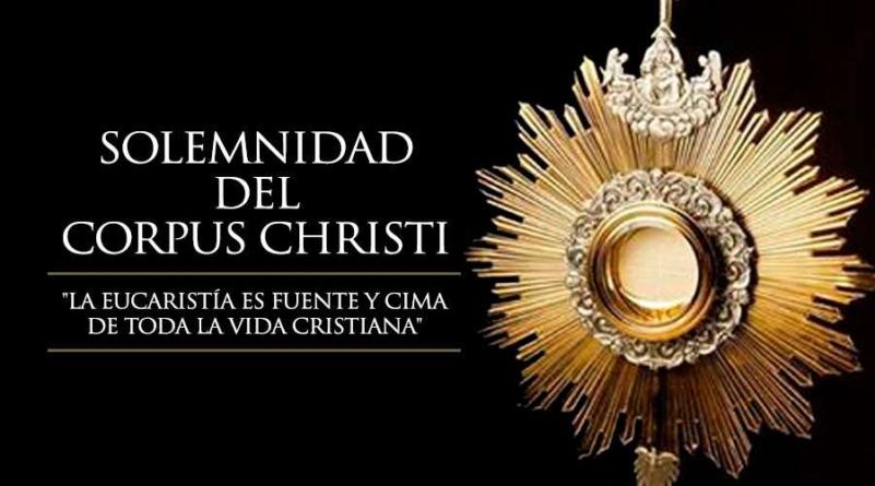 PROPUESTA PARA VIVIR EL TRIDUO EUCARÍSTICO EN VISTA AL CORPUS CHRISTI