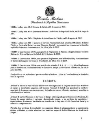 Decreto 216-20                 Danilo Medina crea la Red Nacional de Servicios de Sangre.