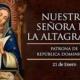 NUESTRA SEÑORA DE LA ALTAGRACIA PROTECTORA DE LA REPÚBLICA DOMINICANA.