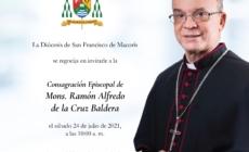 CONSAGRACIÓN EPISCOPAL DE MONS. RAMÓN ALFREDO DE LA CRUZ BALDERA.